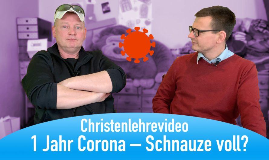 "Christenlehrevideo ""1 Jahr Corona"""