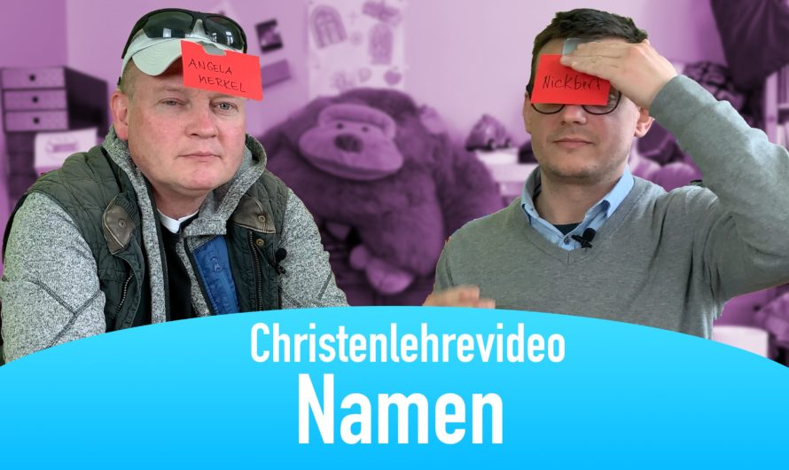 """Christenlehrevideo """"Namen"""""""