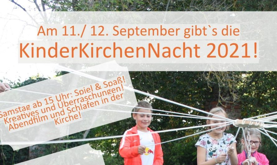 Kinderkirchennacht in Hohenheida am 11.9.